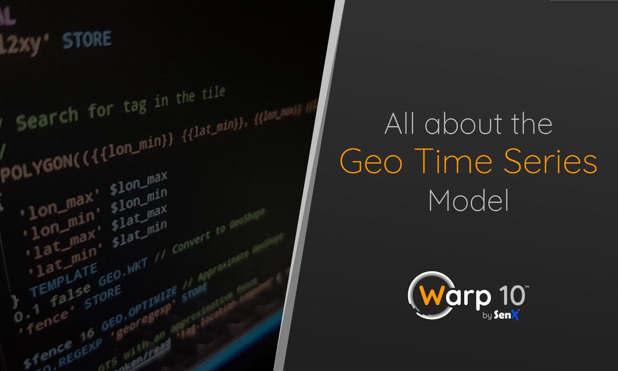 Tout sur le modèle Geo Time Series